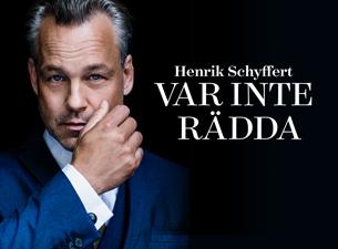 Henrik Schyffert VAR INTE RÄDDA